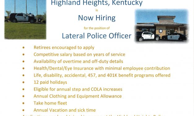 Highland Heights Now Hiring for the position of Lateral Police Officer